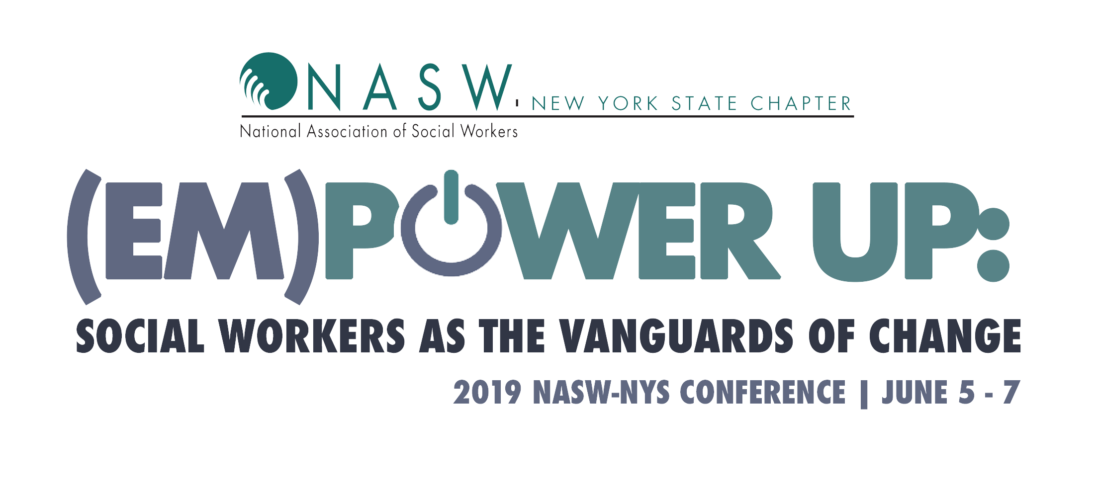 Major Statewide Transition Conference >> Em Power Up 2019 Nasw Nys Statewide Conference